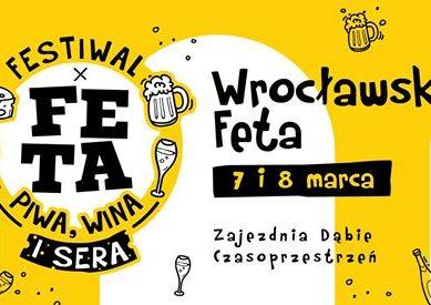 Wrocławska Feta. Festiwal Piwa, Wina i Sera – II Edycja